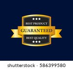 guaranteed badges and tag... | Shutterstock .eps vector #586399580