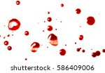 drops of red blood on white... | Shutterstock . vector #586409006