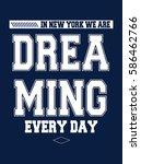 new york dreaming t shirt... | Shutterstock .eps vector #586462766