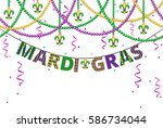 mardi gras greetings with beads ... | Shutterstock . vector #586734044