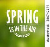 spring typographic vector... | Shutterstock .eps vector #586742174