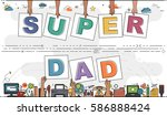 "hands holding ""super dad"" for... 