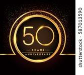fifty years birthday... | Shutterstock .eps vector #587013590