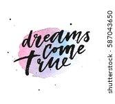 dreams come true hand drawn... | Shutterstock .eps vector #587043650