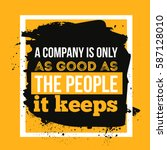a company as good as the people ... | Shutterstock .eps vector #587128010
