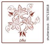 a beautiful bouquet of lilies... | Shutterstock .eps vector #587133818