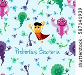 funny comic probiotics bacteria ... | Shutterstock .eps vector #587141939