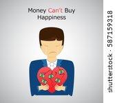 money can't buy happiness.sad... | Shutterstock .eps vector #587159318