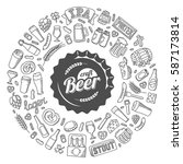 vector craft beer doodle poster.... | Shutterstock .eps vector #587173814