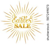 easter sale inscription with... | Shutterstock .eps vector #587249873