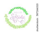 hello spring lettering...   Shutterstock .eps vector #587266310