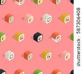isometric sushi seamless... | Shutterstock .eps vector #587306408
