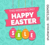 happy easter sale offer  banner ... | Shutterstock .eps vector #587330900
