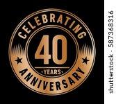 40 years anniversary logo... | Shutterstock .eps vector #587368316