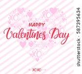 happy valentines day   hand...   Shutterstock .eps vector #587395634