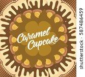 caramel cupcake sweeties  ... | Shutterstock .eps vector #587486459