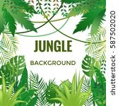 jungle background. jungle trees ... | Shutterstock .eps vector #587502020