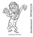 funny zombie doctor coloring... | Shutterstock .eps vector #587602124