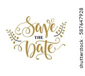save the date lettering | Shutterstock .eps vector #587647928