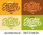 happy easter  calligraphy ...   Shutterstock .eps vector #587724824