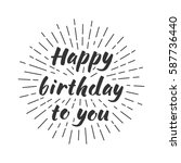 happy birthday to you.... | Shutterstock .eps vector #587736440