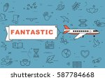 """airplane with banner """"fantastic""""...   Shutterstock .eps vector #587784668"""
