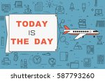 """airplane with banner """"today is...   Shutterstock .eps vector #587793260"""