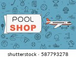 """airplane with banner """"pool shop""""...   Shutterstock .eps vector #587793278"""
