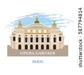 opera garnier in paris. france. ... | Shutterstock .eps vector #587794814