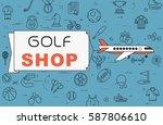 """airplane with banner """"golf shop""""...   Shutterstock .eps vector #587806610"""