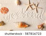 weekend on sandy beach  summer...   Shutterstock . vector #587816723