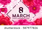8 march happy women s day in... | Shutterstock .eps vector #587977826