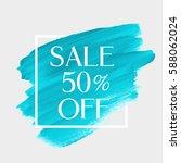 sale 50  off sign over art... | Shutterstock .eps vector #588062024
