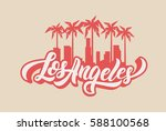 los angeles lettering t shirt... | Shutterstock .eps vector #588100568