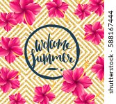 welcome summer   glitter gold... | Shutterstock .eps vector #588167444