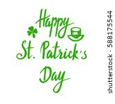 happy saint  patrick day... | Shutterstock .eps vector #588175544