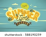enjoy the summer time flavor... | Shutterstock .eps vector #588190259