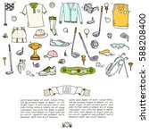 hand drawn doodle golf icons...   Shutterstock .eps vector #588208400