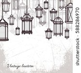 vector vintage lantern set...   Shutterstock .eps vector #588286970