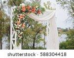 beautiful wedding arch ... | Shutterstock . vector #588304418
