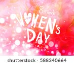 8th march international women's ... | Shutterstock . vector #588340664