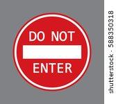 do not enter red sign   Shutterstock .eps vector #588350318