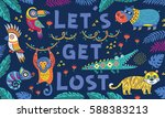 lets get lost. vector tropical... | Shutterstock .eps vector #588383213