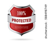 100 protected metal shield... | Shutterstock .eps vector #588498749