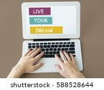 live your dream believe... | Shutterstock . vector #588528644
