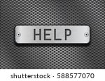 help metal button plate. on... | Shutterstock .eps vector #588577070