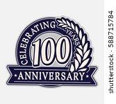 100 years anniversary logo... | Shutterstock .eps vector #588715784