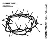 crown of thorns. silhouette of...   Shutterstock .eps vector #588738860