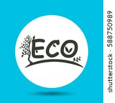 eco world icon. flat vector... | Shutterstock .eps vector #588750989