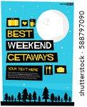 best weekend getaways travel... | Shutterstock .eps vector #588797090